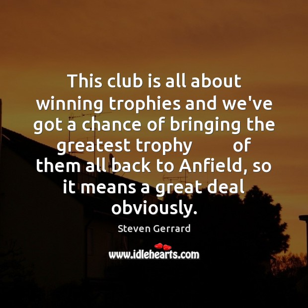 Image, This club is all about winning trophies and we've got a chance