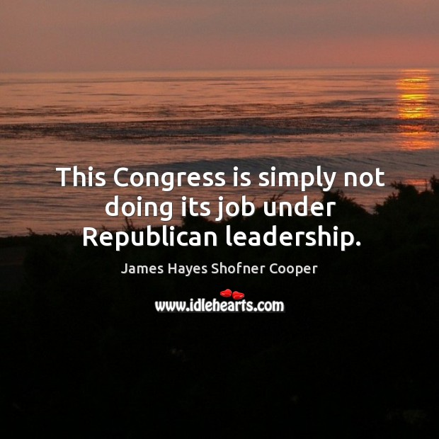 Image, This congress is simply not doing its job under republican leadership.