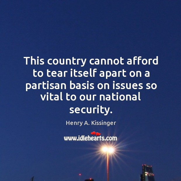 This country cannot afford to tear itself apart on a partisan basis Image