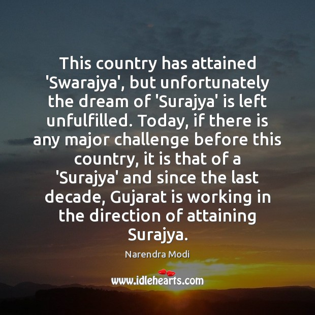 Image, This country has attained 'Swarajya', but unfortunately the dream of 'Surajya' is