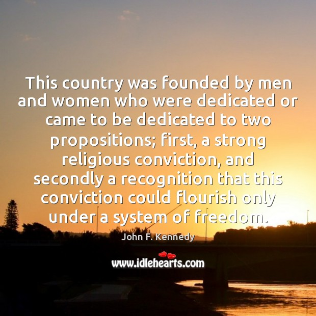 This country was founded by men and women who were dedicated or Image