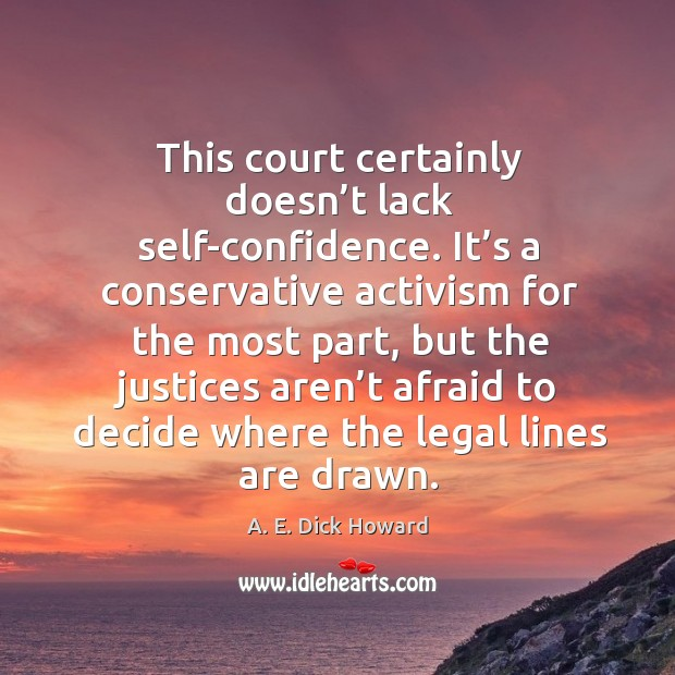 Image, This court certainly doesn't lack self-confidence.