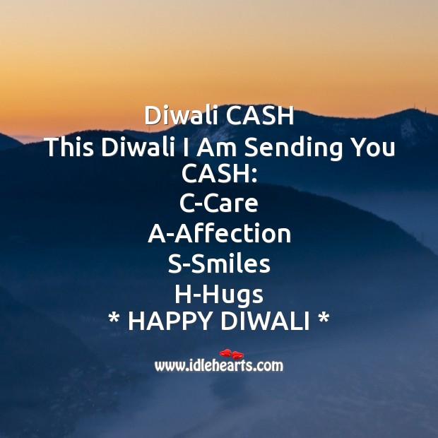 This diwali I am sending you cash Diwali Messages Image