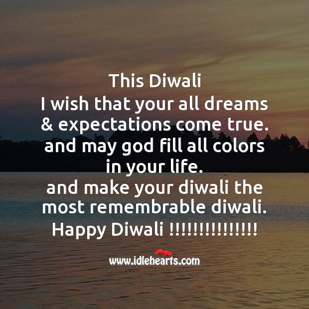 This diwali I wish that your all dreams Diwali Messages Image
