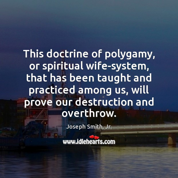 Image, This doctrine of polygamy, or spiritual wife-system, that has been taught and