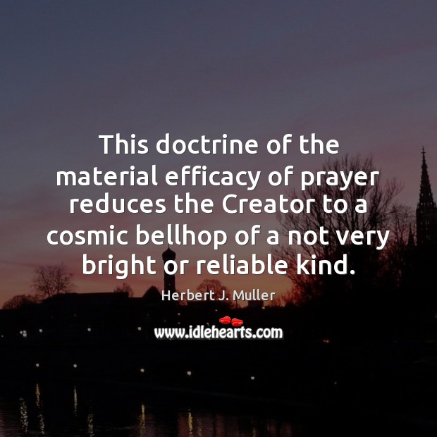 efficacy of prayer At least 10 studies of the effects of prayer have been carried out in the last six years, with mixed results the new study was intended to overcome flaws in the earlier investigations.