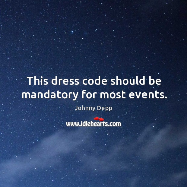 Image, This dress code should be mandatory for most events.