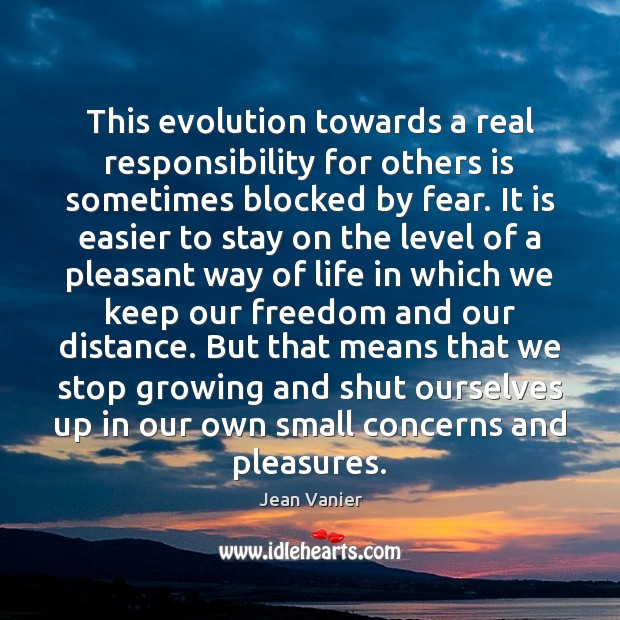 This evolution towards a real responsibility for others is sometimes blocked by Image