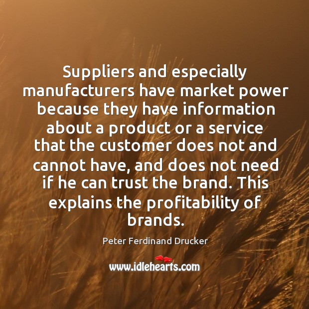 This explains the profitability of brands. Image