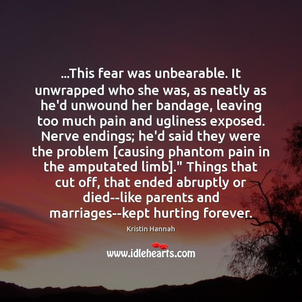 Image, …This fear was unbearable. It unwrapped who she was, as neatly as