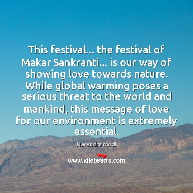 This festival… the festival of Makar Sankranti… is our way of showing Narendra Modi Picture Quote