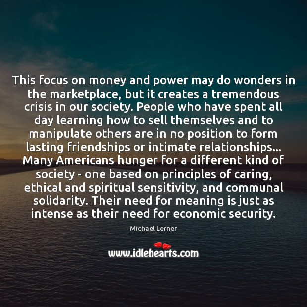 Image, This focus on money and power may do wonders in the marketplace,