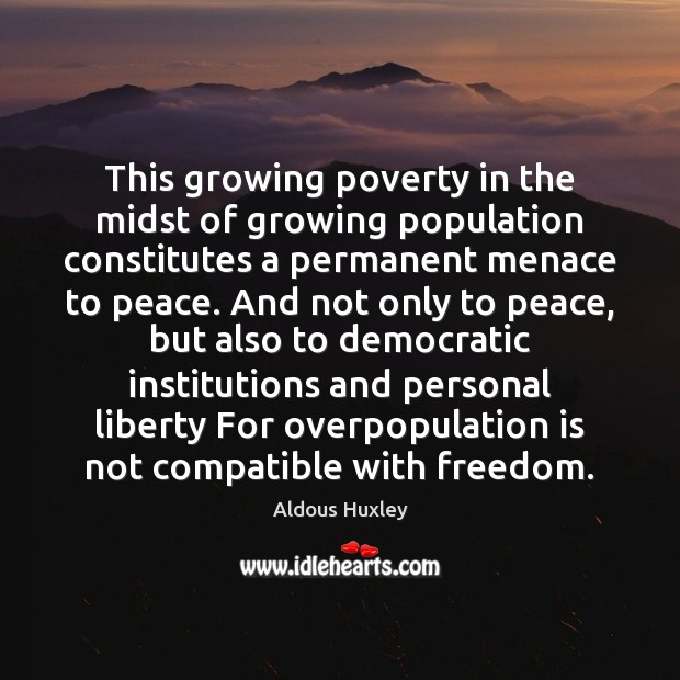 Image, This growing poverty in the midst of growing population constitutes a permanent