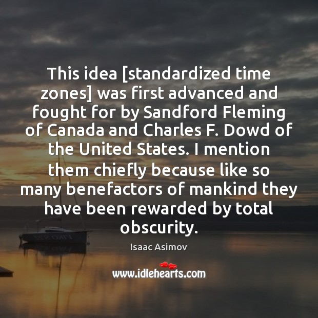Image, This idea [standardized time zones] was first advanced and fought for by