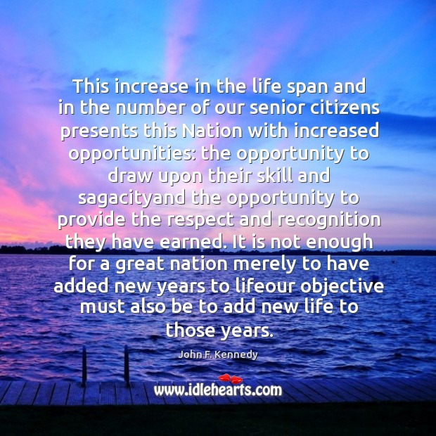 This increase in the life span and in the number of our Image