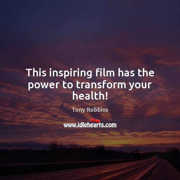 Image, This inspiring film has the power to transform your health!