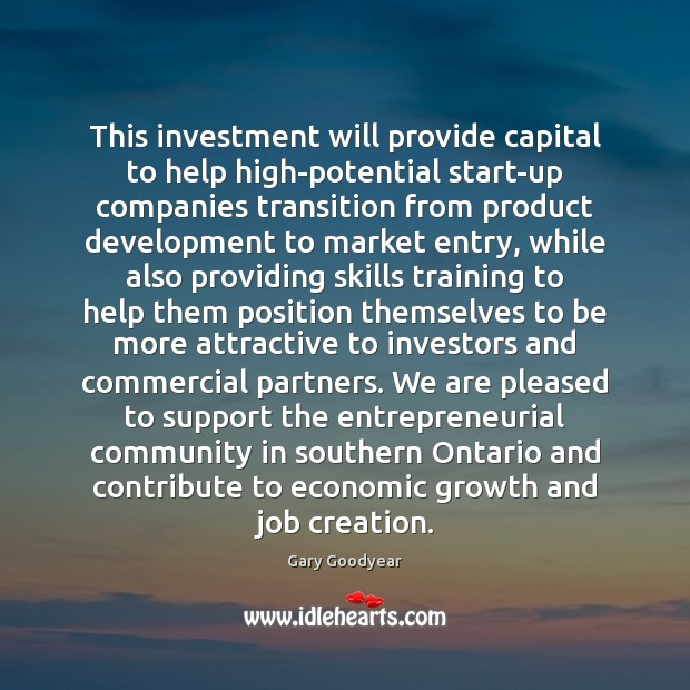 This investment will provide capital to help high-potential start-up companies transition from Image