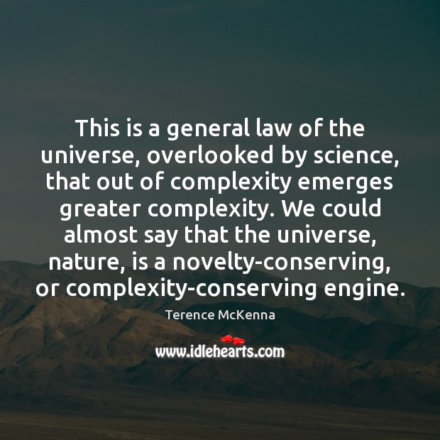 This is a general law of the universe, overlooked by science, that Image