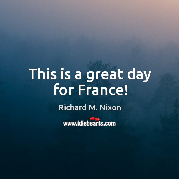This is a great day for France! Image