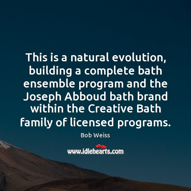 Image, This is a natural evolution, building a complete bath ensemble program and