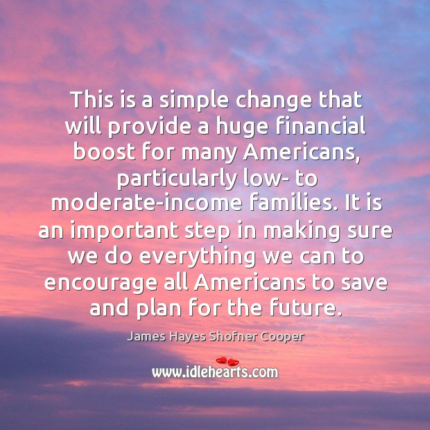 Image, This is a simple change that will provide a huge financial boost for many americans, particularly low