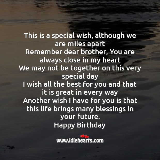 Image, This is a special wish, although we are miles apart remember dear brother