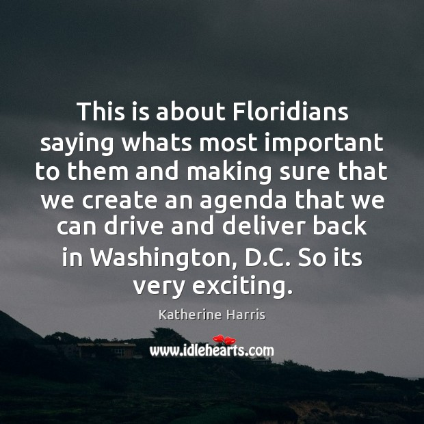 This is about Floridians saying whats most important to them and making Image