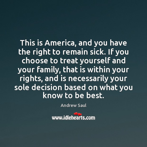 Image, This is America, and you have the right to remain sick. If