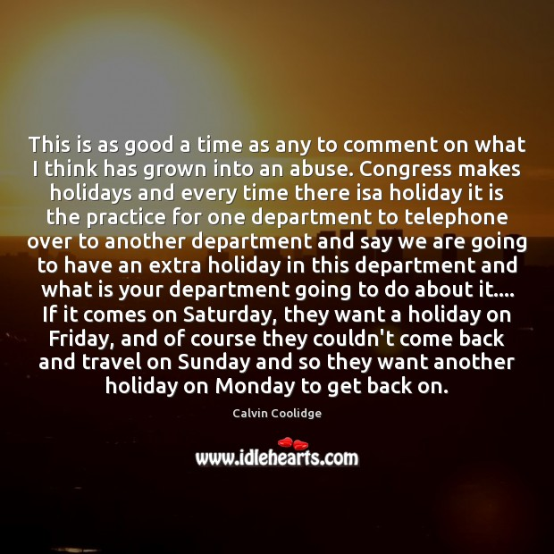 This is as good a time as any to comment on what Holiday Quotes Image