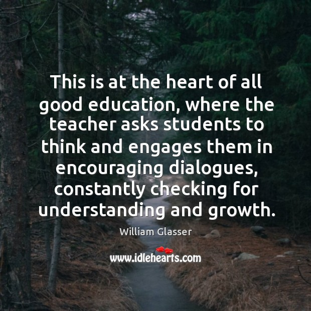 This is at the heart of all good education, where the teacher asks students to think and Image