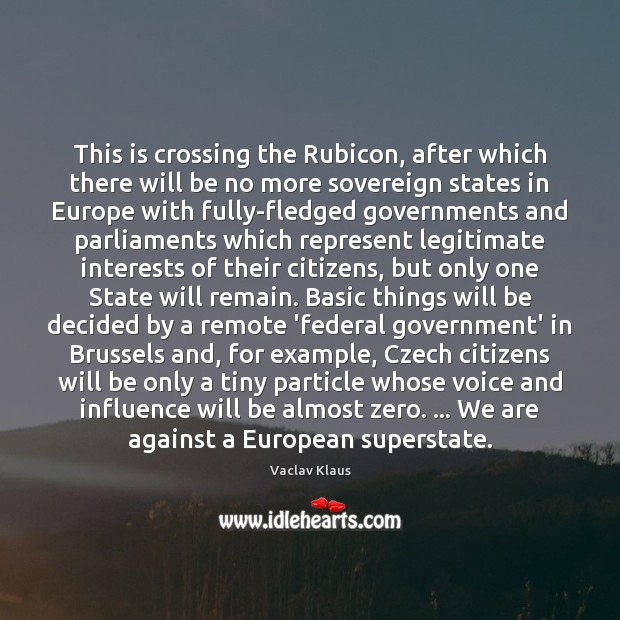 This is crossing the Rubicon, after which there will be no more Image