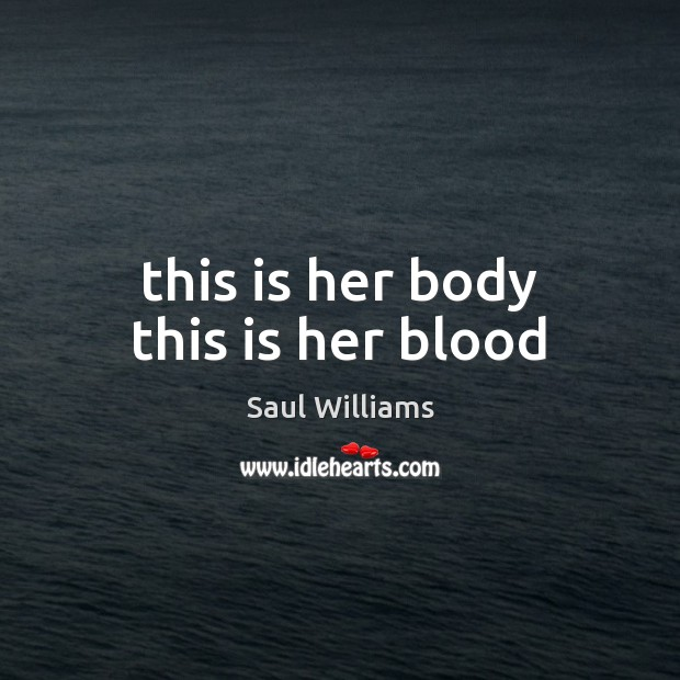 This is her body this is her blood Image