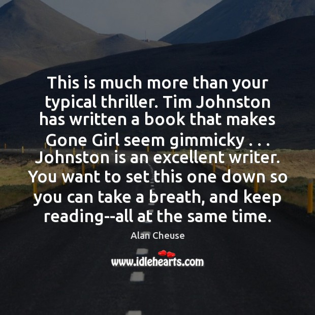 Image, This is much more than your typical thriller. Tim Johnston has written