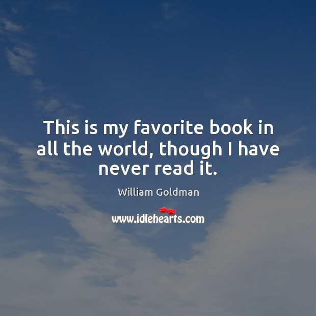 Picture Quote by William Goldman