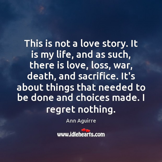 This is not a love story. It is my life, and as Image