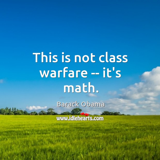 This is not class warfare — it's math. Image