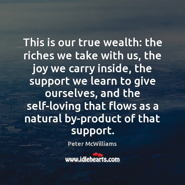 This is our true wealth: the riches we take with us, the Image
