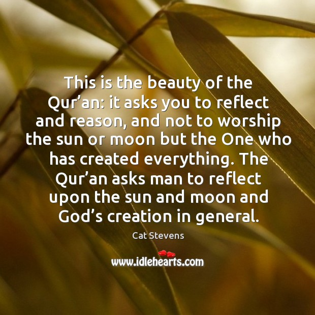 This is the beauty of the qur'an: it asks you to reflect and reason Image