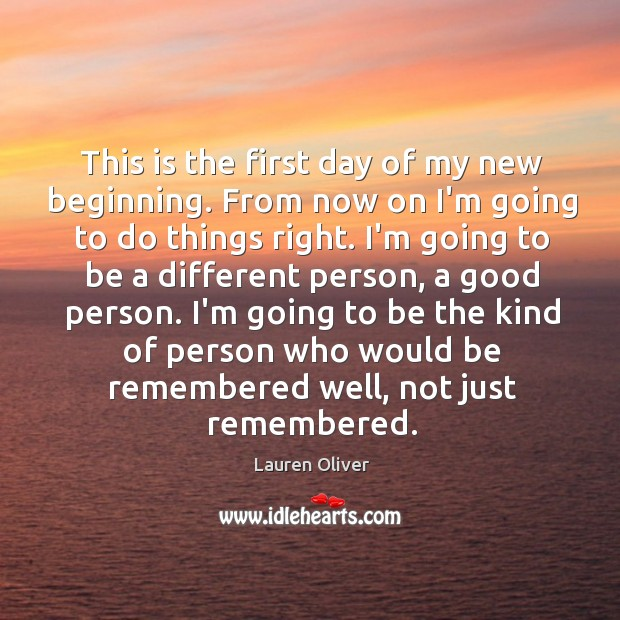This is the first day of my new beginning. From now on Image