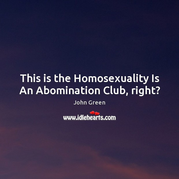 Image, This is the Homosexuality Is An Abomination Club, right?