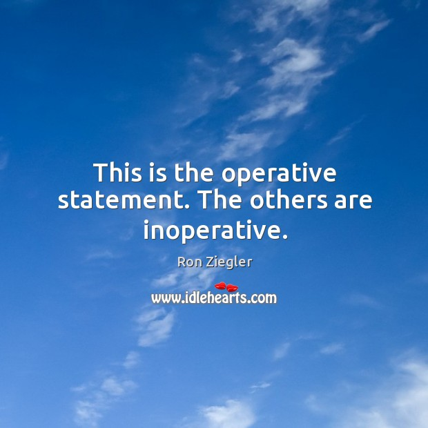 Image, This is the operative statement. The others are inoperative.