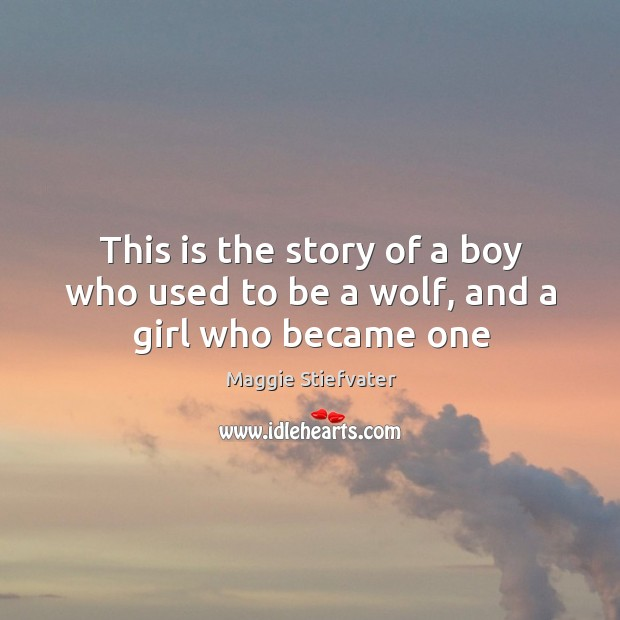 This is the story of a boy who used to be a wolf, and a girl who became one Image
