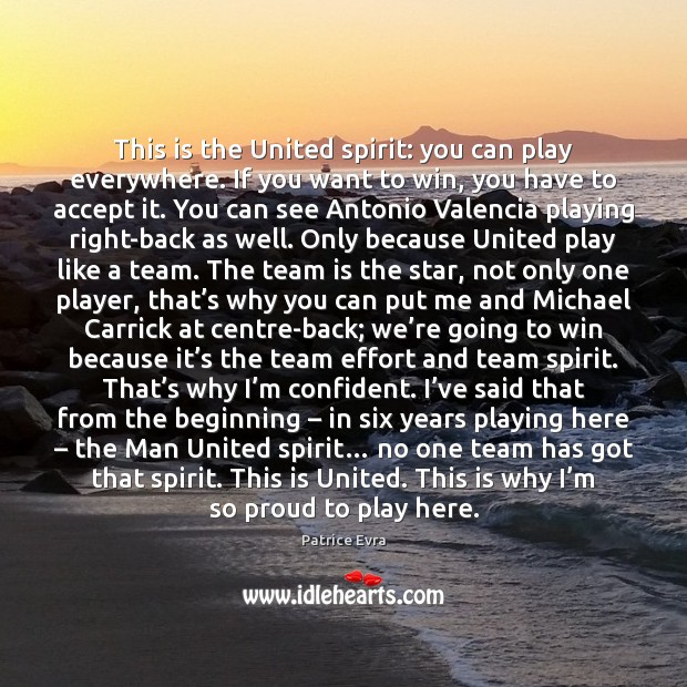 This is the United spirit: you can play everywhere. If you want Team Quotes Image