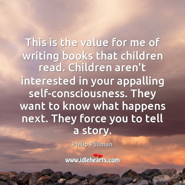 This is the value for me of writing books that children read. Image