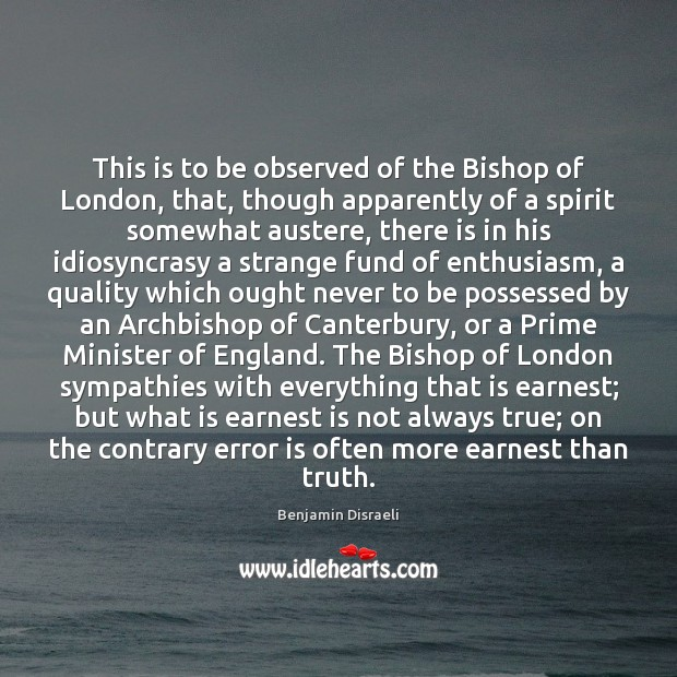Image, This is to be observed of the Bishop of London, that, though