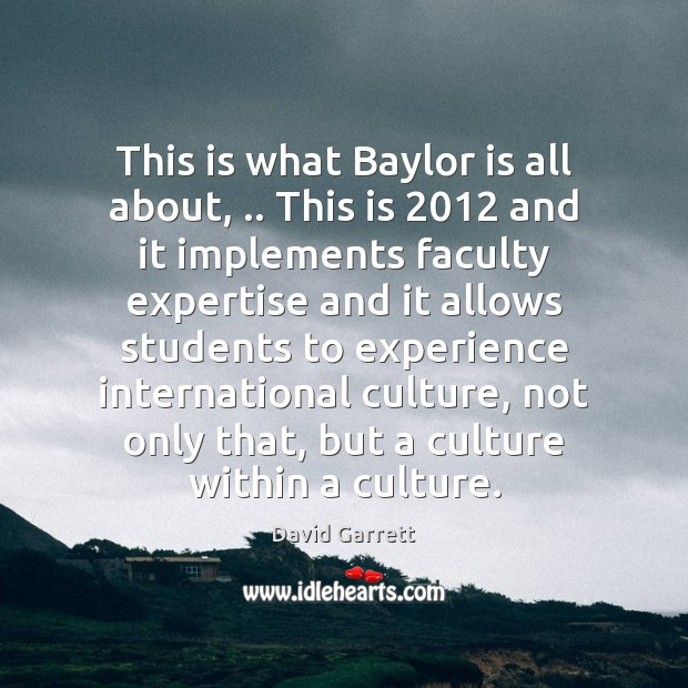 Image, This is what Baylor is all about, .. This is 2012 and it implements