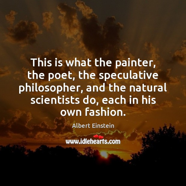 Image, This is what the painter, the poet, the speculative philosopher, and the