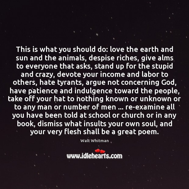 This is what you should do: love the earth and sun and Income Quotes Image