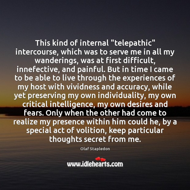 """This kind of internal """"telepathic"""" intercourse, which was to serve me in Image"""