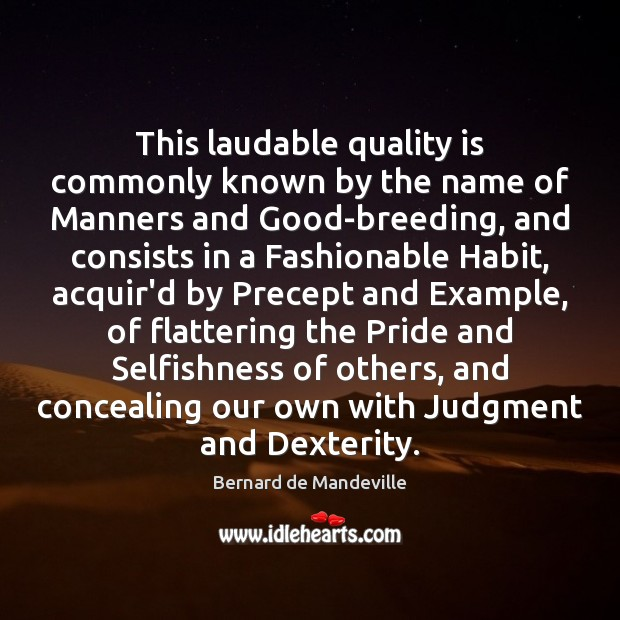 Image, This laudable quality is commonly known by the name of Manners and